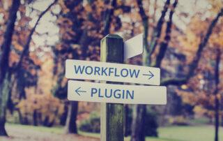 ¿Cómo lo automatizo? ¿Un Workflow o un Plugin?